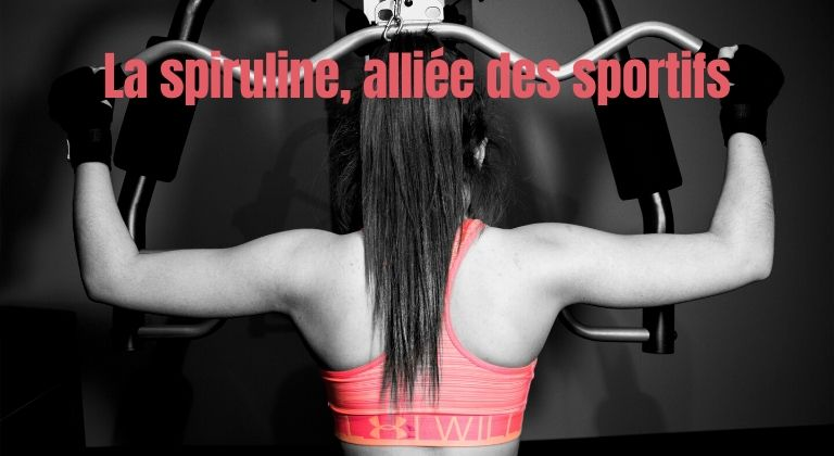 La spiruline, alliée des sportifs - tous les conseils et les information concrnants la Spiruline- Coach au Luxembourg